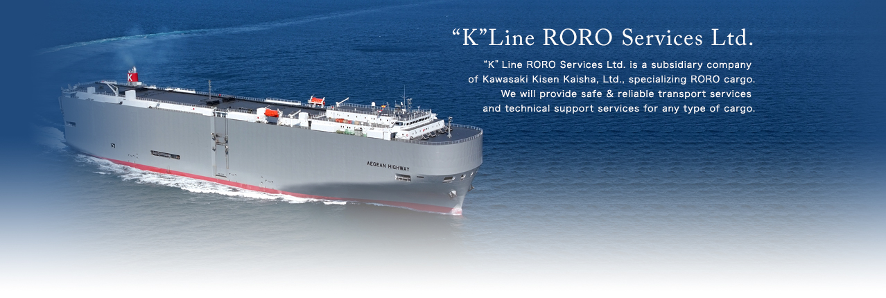 "K"" LINE RORO Services Ltd"